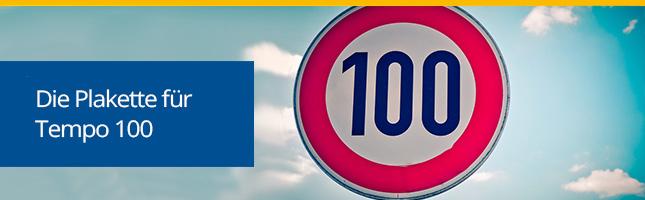 Tempo 100-Plakette